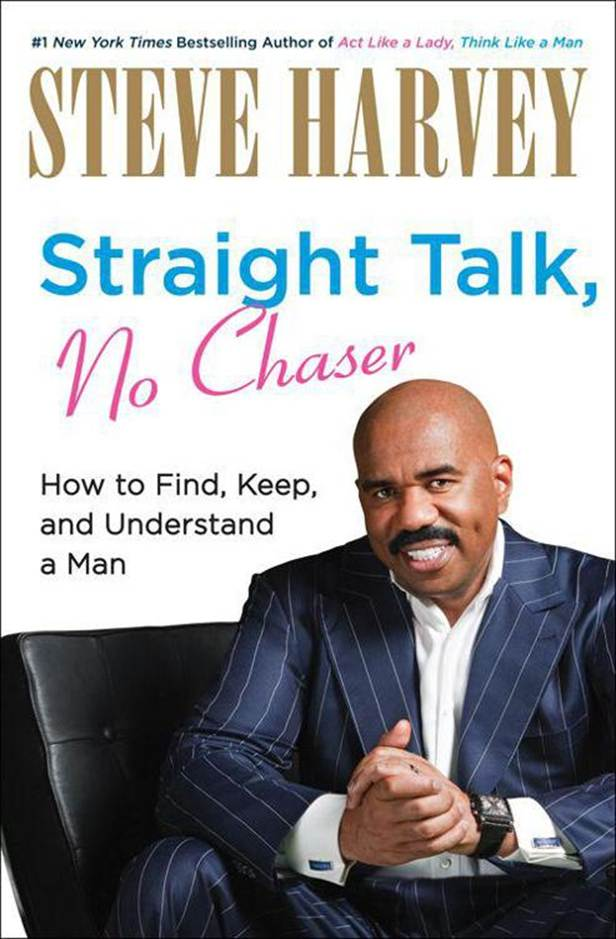 Обложка книги Straight Talk, No Chaser: How to Find, Keep, and Understand a Man
