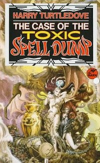 Обложка книги The Case of the Toxic Spell Dump