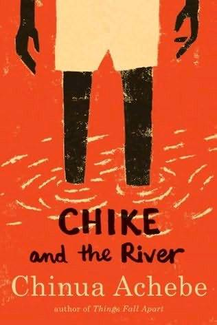 Обложка книги Chike and the River