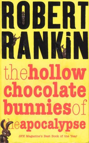 Обложка книги The Hollow Chocolate Bunnies of the Apocalypse