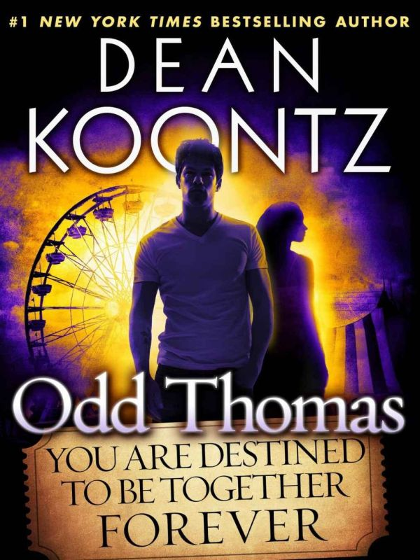 Обложка книги Odd Thomas: You Are Destined to Be Together Forever