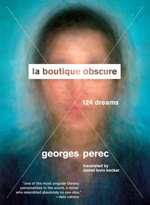 Обложка книги La Boutique Obscure: 124 Dreams