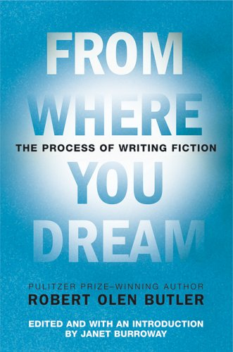 Обложка книги From Where You Dream: The Process of Writing Fiction