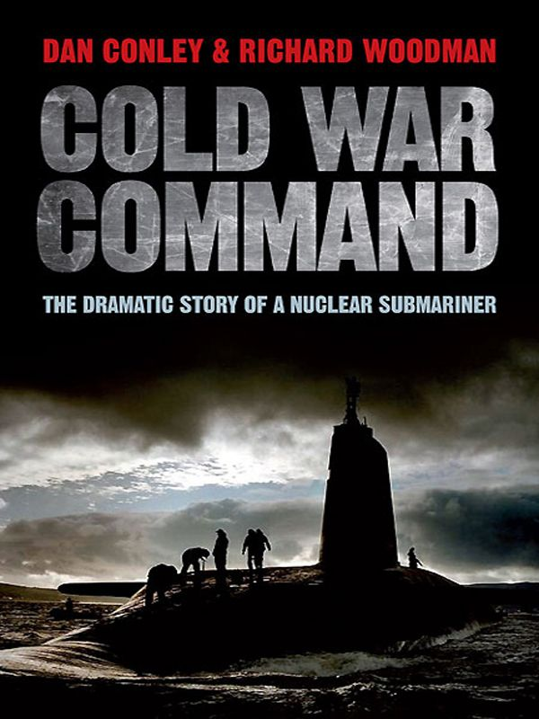 Обложка книги Cold War Command: The Dramatic Story of a Nuclear Submariner