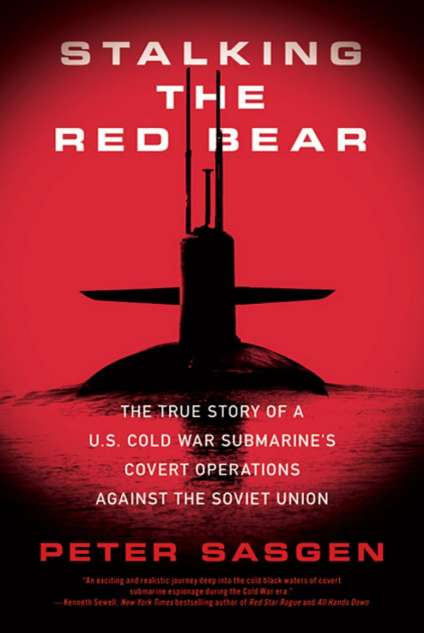 Обложка книги Stalking the Red Bear: The True Story of a U.S. Cold War Submarine's Covert Operations Against the Soviet Union
