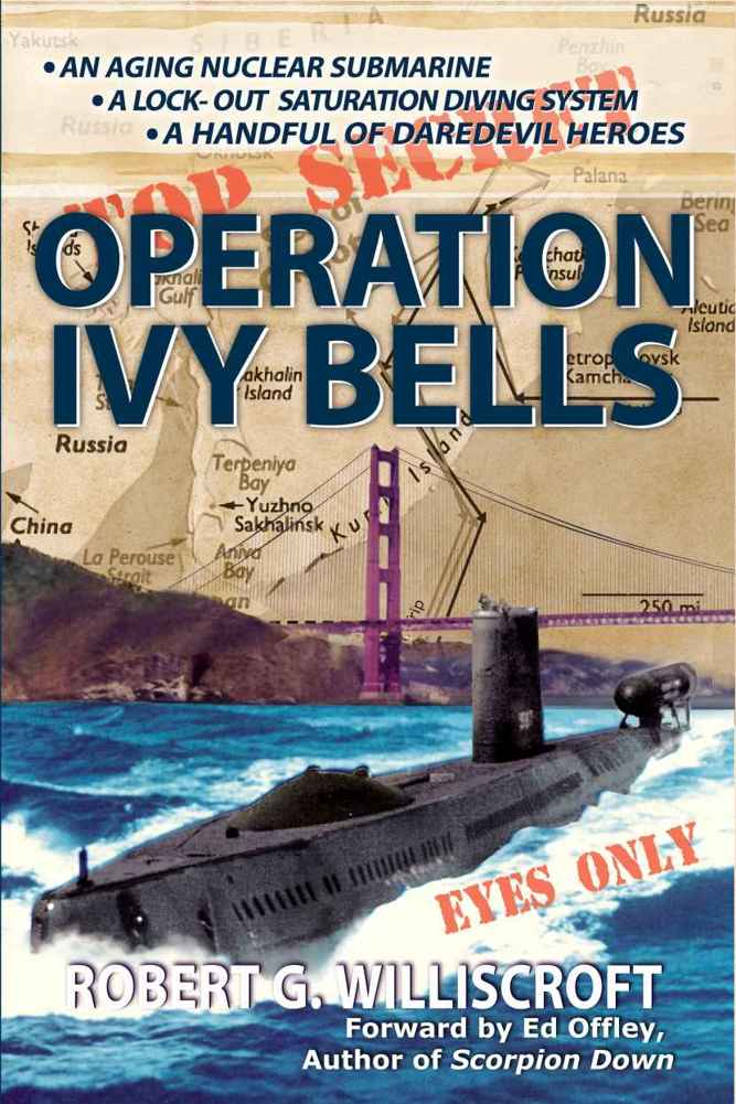 Обложка книги Operation Ivy Bells: A Novel of the Cold War