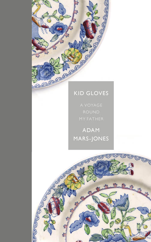 Обложка книги Kid Gloves: A Voyage Round My Father