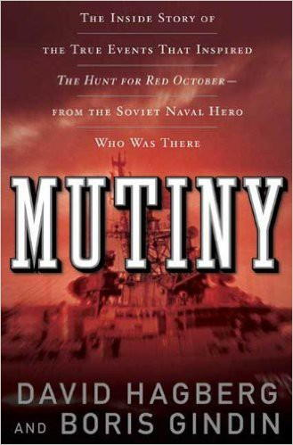 Обложка книги Mutiny: The True Events That Inspired The Hunt for Red October