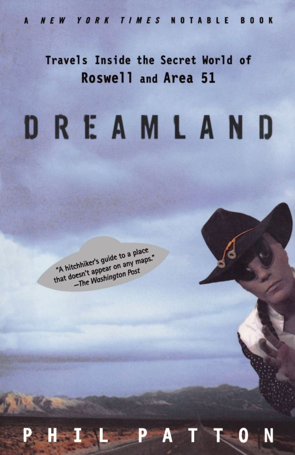 Обложка книги Dreamland: Travels Inside the Secret World of Roswell and Area 51