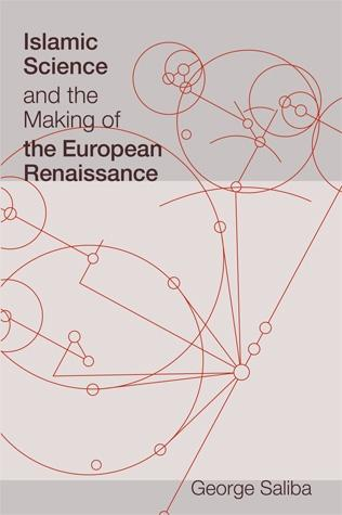 Обложка книги Islamic Science and the Making of the European Renaissance