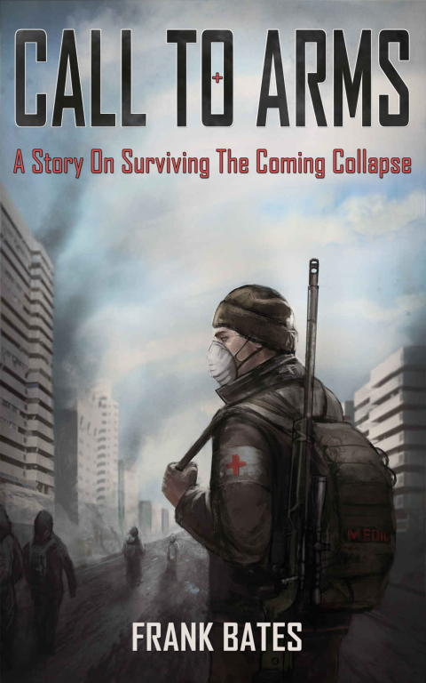 Обложка книги Calls to Arms: A Story of the Imminent Collapse