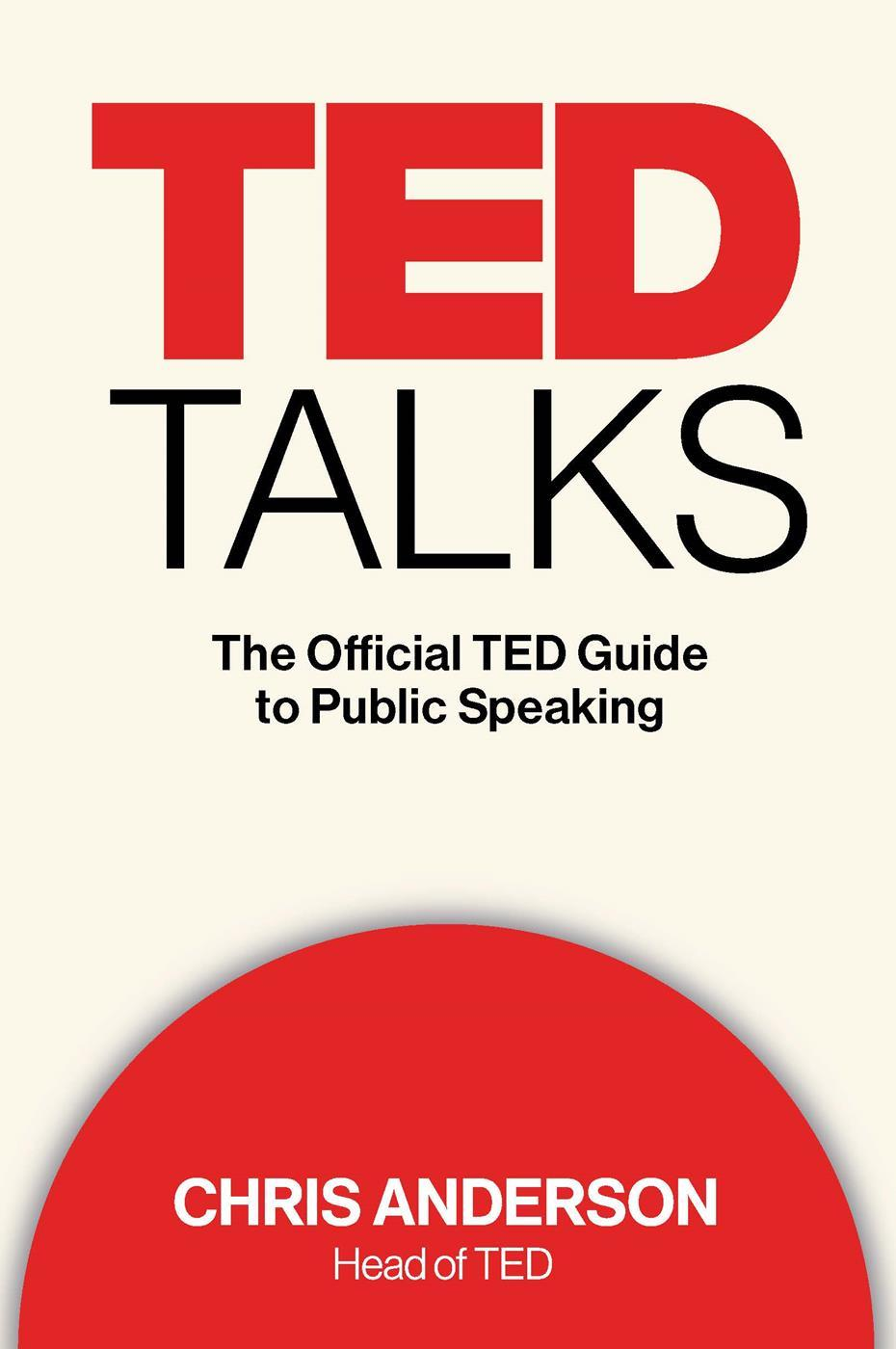 Обложка книги TED Talks: The Official TED Guide to Public Speaking